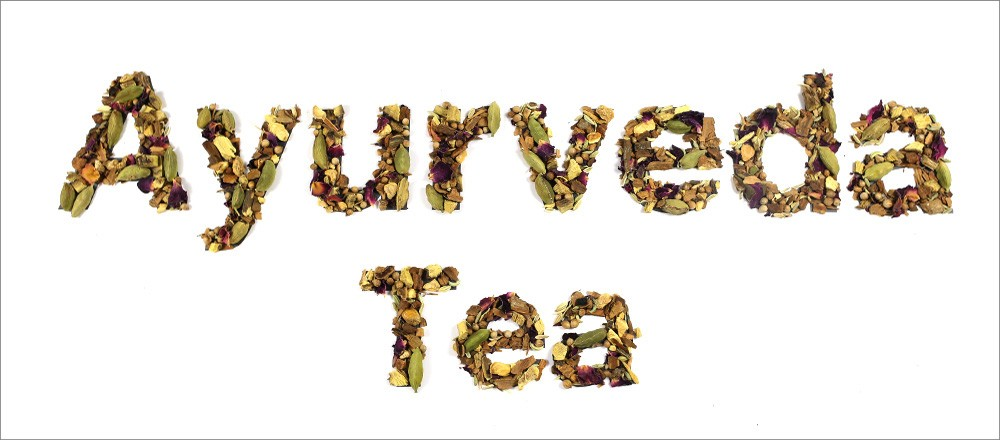 Types of Ayurveda Teas