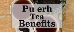 Pu erh Tea Benefits