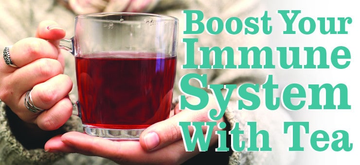Boosts your Immune System with Tea