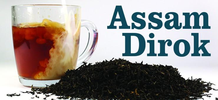 Assam Tea Dirok