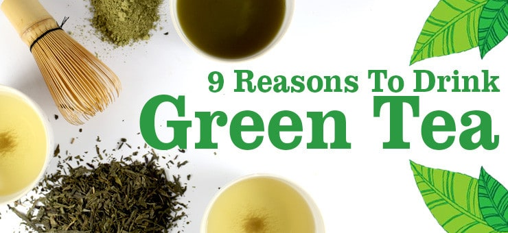 9 Health Benefits of Green Tea you Didn't Know
