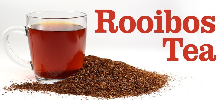 History and Health Benefits of Rooibos Tea