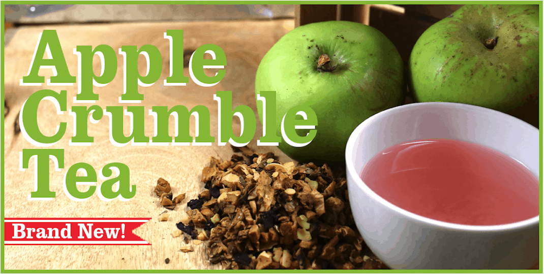 Try our New Apple Crumble Fruit Tisane