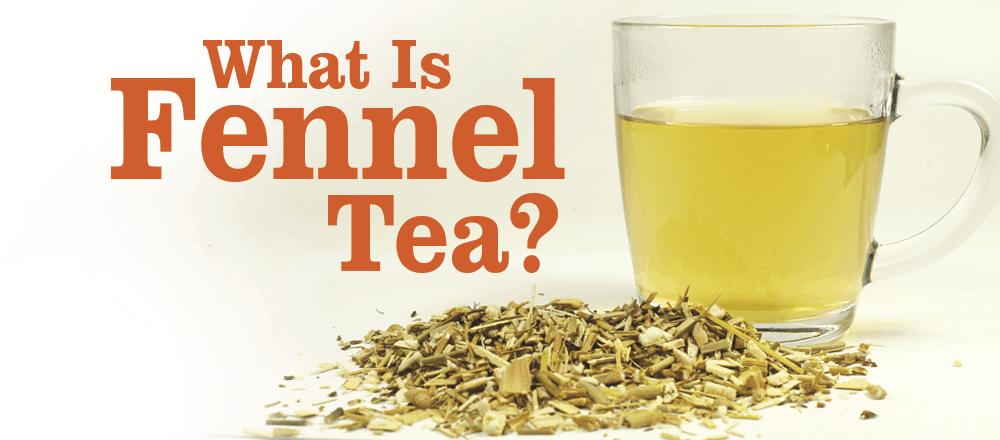 Fennel Tea Benefits