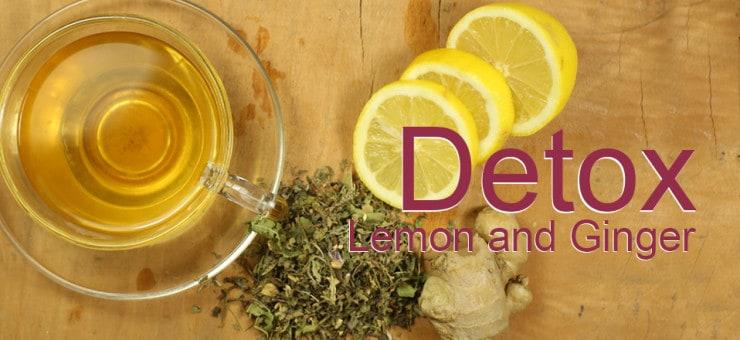 Detox Tea: Lemon and Ginger Tea