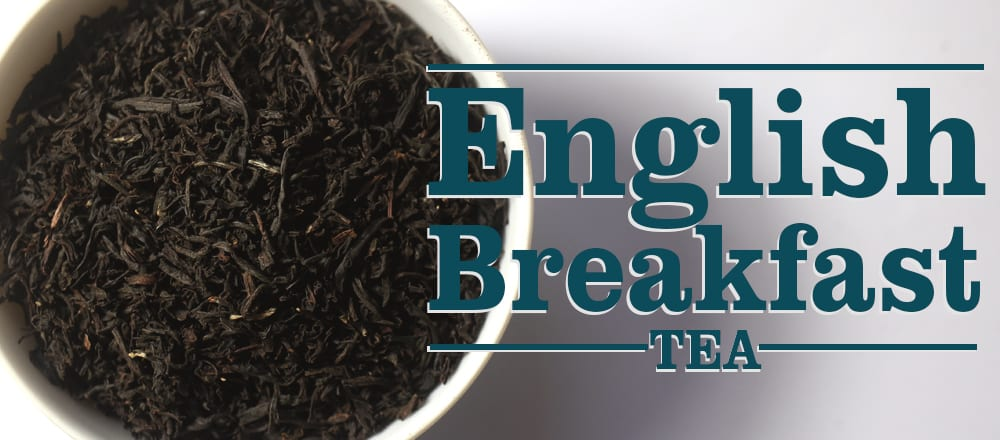English Breakfast Tea (All You Need to Know)