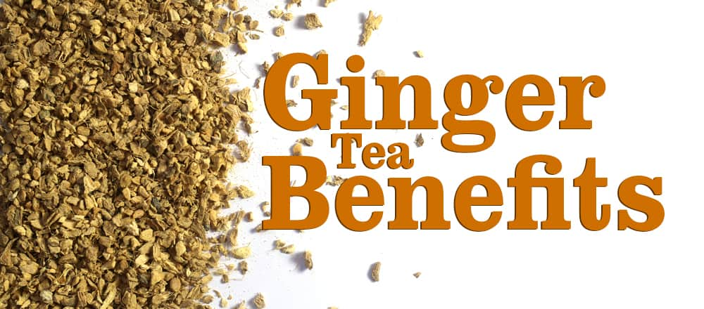 9 Surprising Ginger Tea Benefits