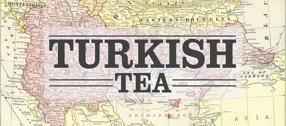 What Is Turkish Tea