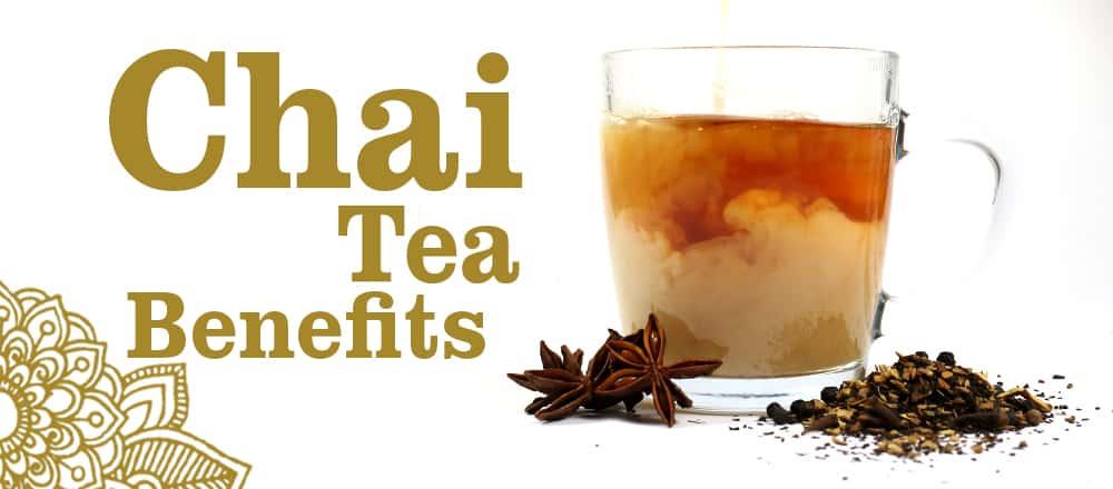 Chai Tea Benefits