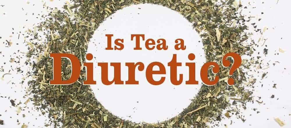 Is Tea A Diuretic?