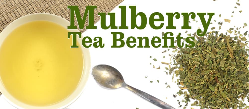 Mulberry Tea Benefits