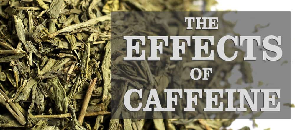 Effects Of Caffeine On You