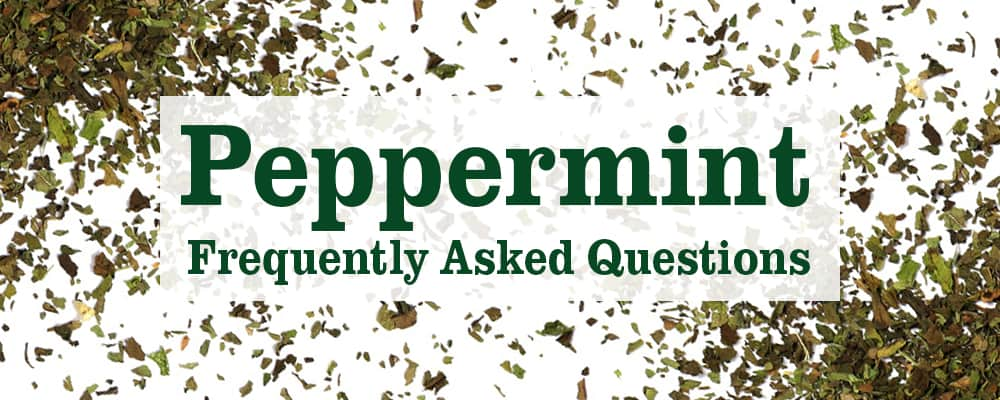"Peppermint Tea: ""Frequently Asked Questions"""