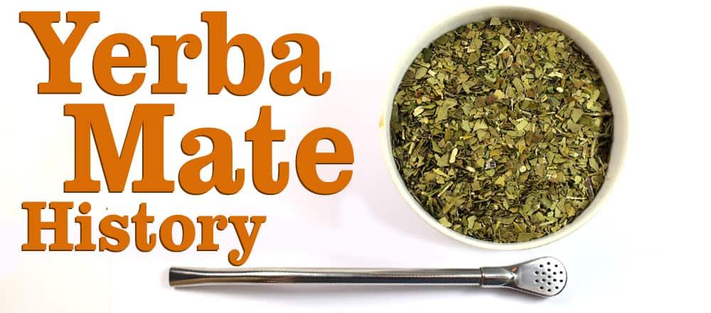 Yerba Mate History