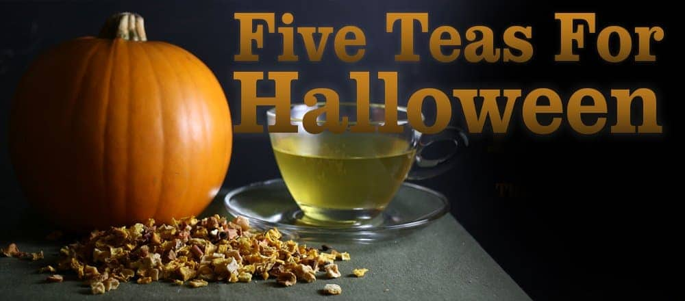 5 Teas for Halloween you Must Try