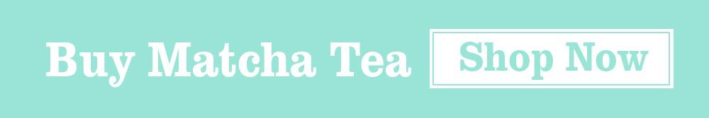Buy Matcha Tea