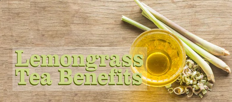 7 Incredible Lemongrass Tea Benefits